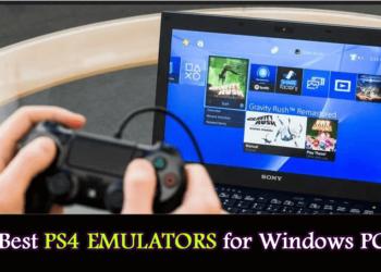 Top 5 Best PS4 Emulators in 2021